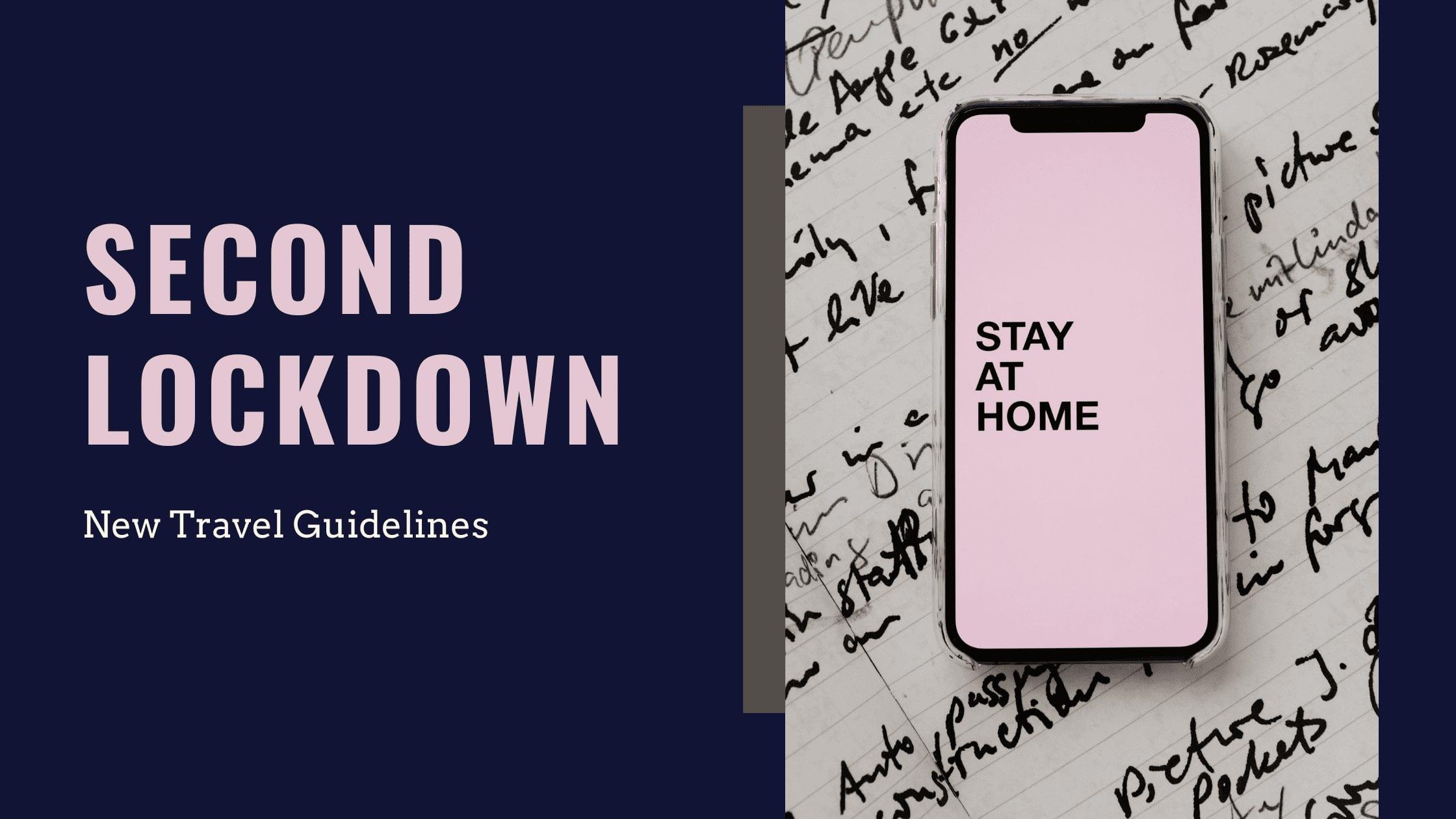 UK Lockdown New Travel Guidelines
